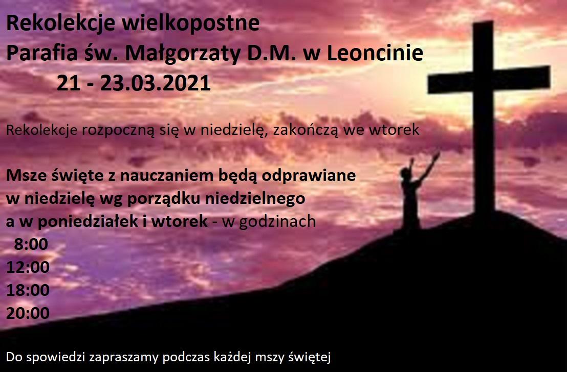 Rekolekcje wielkopostne Parafia św. Małgorzaty w D.M. w Leoncin 21-23.03.2021